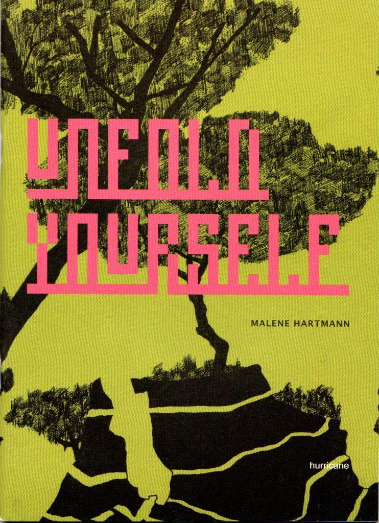 """""""Unfold yourself"""" - artist book af Malene Hartmann Indeholder tegninger og en tekst af Synne Rifbjerg"""
